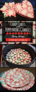 Peppermint candy crafts seemed so simple! We had some trials. So to save you all some peppermint candies and maybe some tears I will share our tricks!