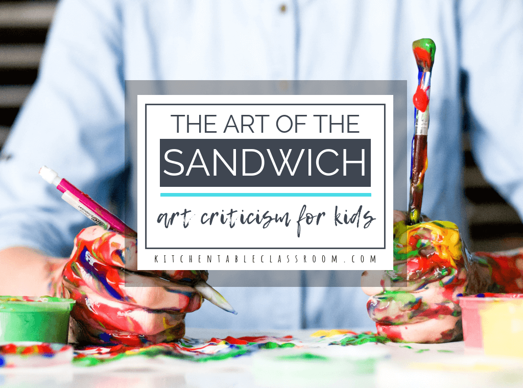 """Evaluation and judgement can be harsh words. Use this free art printable to gently introduce art criticism for kids in terms of the """"art sandwich."""""""