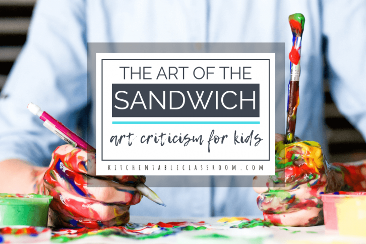 "Evaluation and judgement can be harsh words.  Use this free art printable to gently introduce art criticism for kids in terms of the ""art sandwich."""