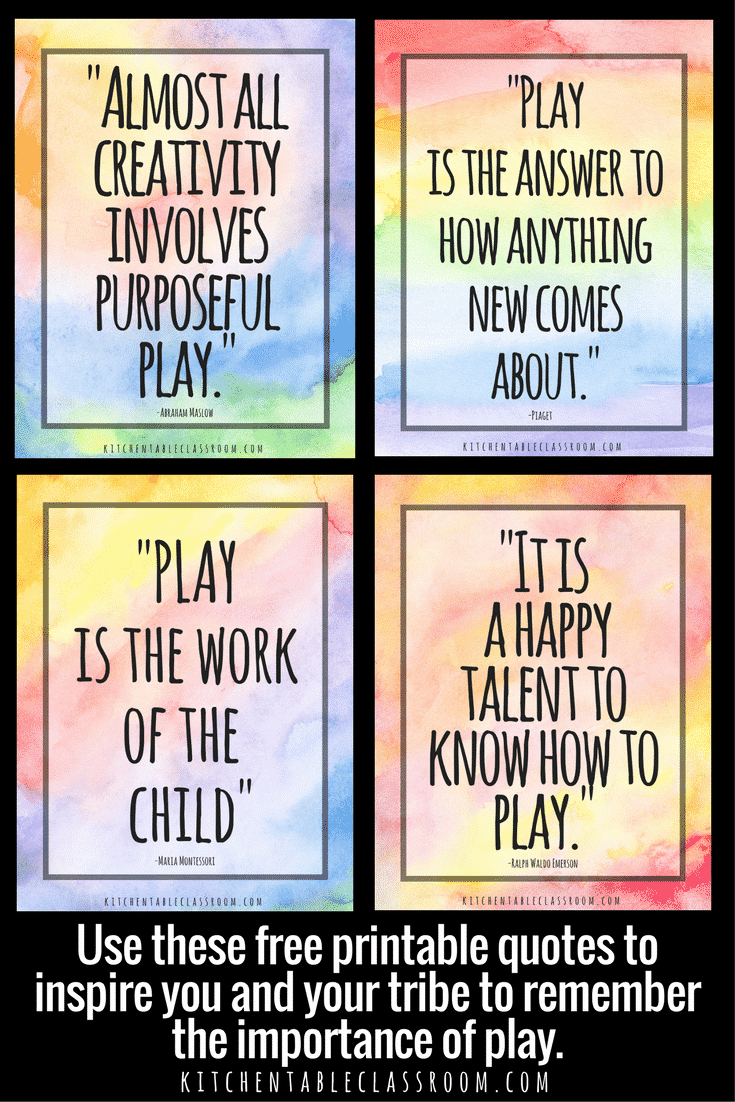 Play counts.  No matter your age.  Check out these quotes about play as a way to remind you and your tribe that play is a big deal!