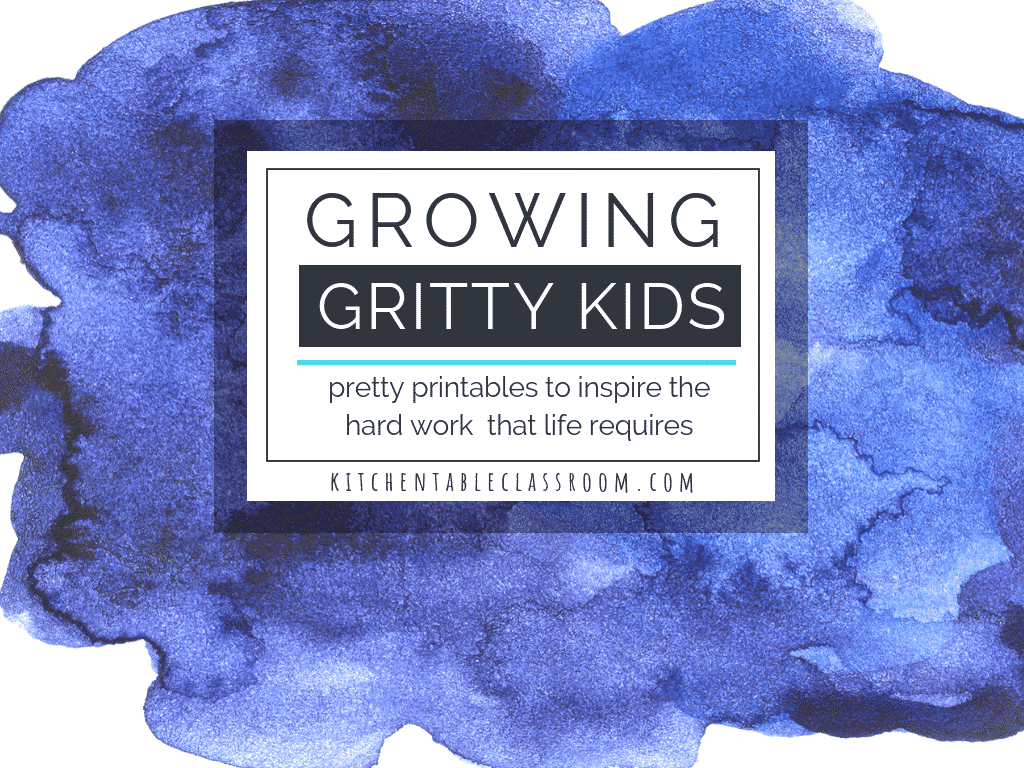 Resources On Fostering Grit >> Growing Kids With Grit Pretty Printable Quotes About Grit And A Book