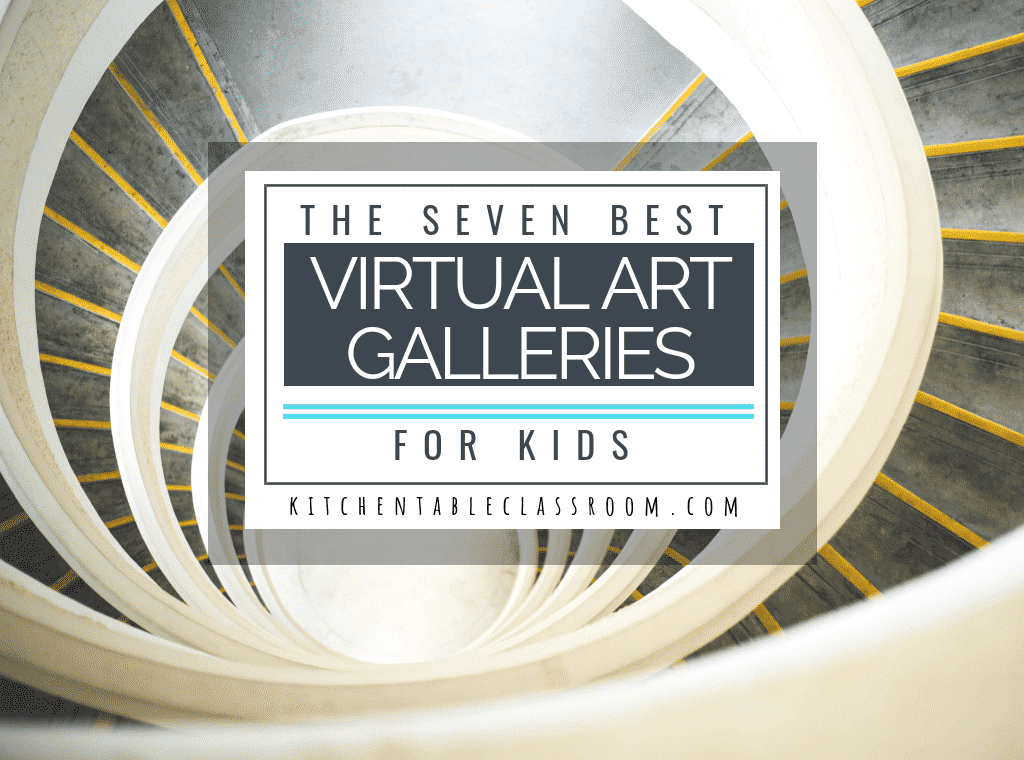 Expose your child to world class art without leaving home by touring these art museums with virtual tours. Visit seven kid friendly virtual art galleries!