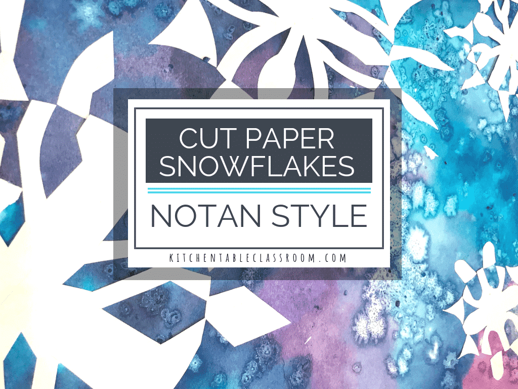 Cut Paper Snowflakes Inspired By Japanese Notan Art The Kitchen