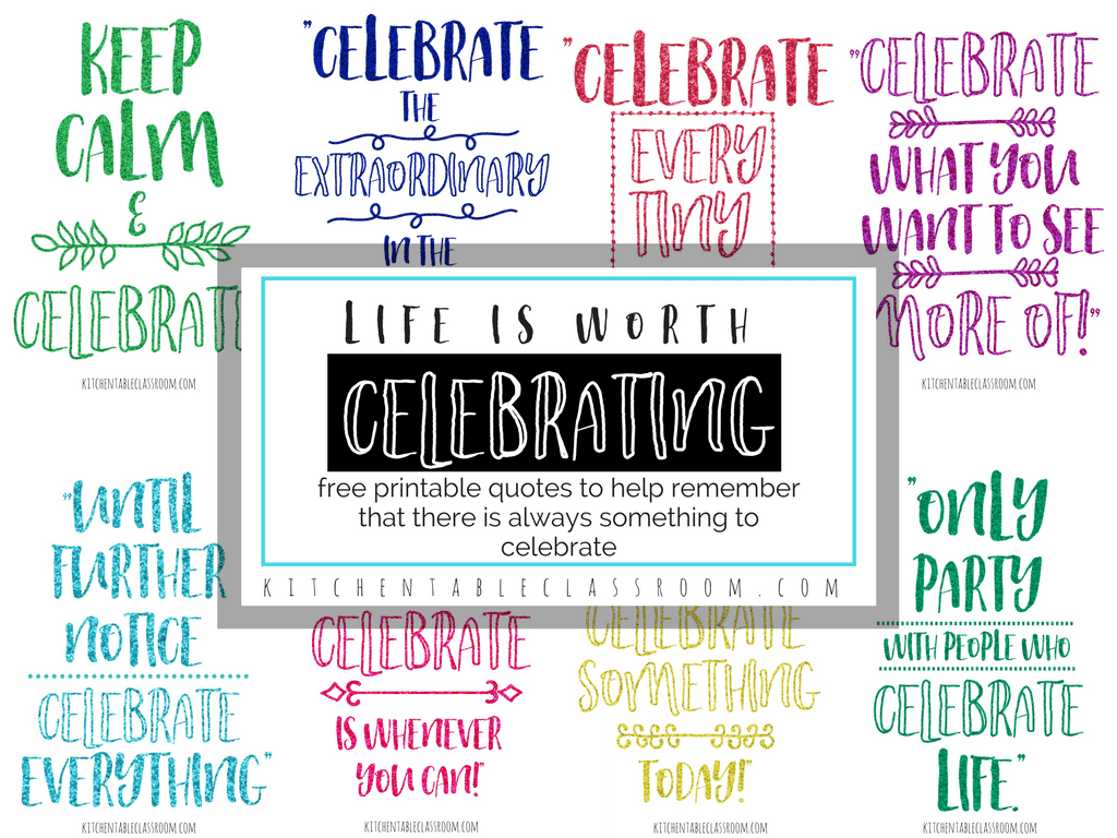 Celebration Of Life Quotes Quotes About Celebration How To Celebrate Every Day Even The