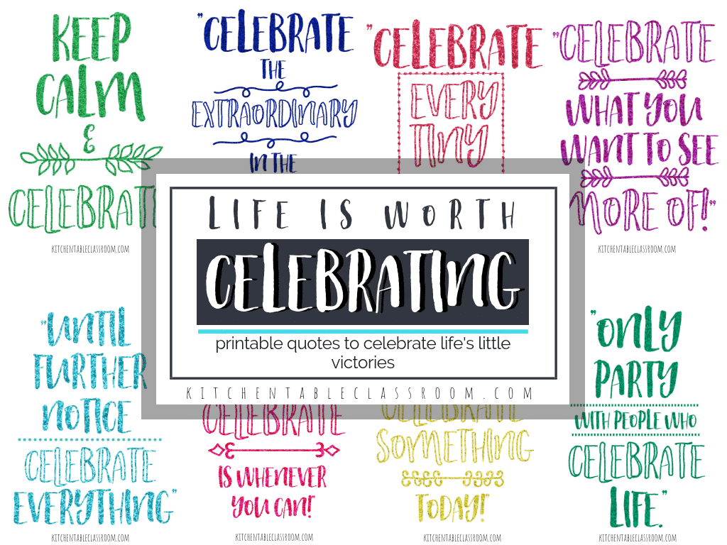 quotes about celebration how to celebrate every day the kitchen