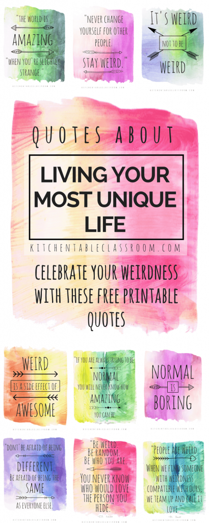 Ever feel a little weird around the edges? Check out these nine pretty, free, printable quotes about being different to encourage your little people (okay, and you too) to celebrate the weird little things that make them them!
