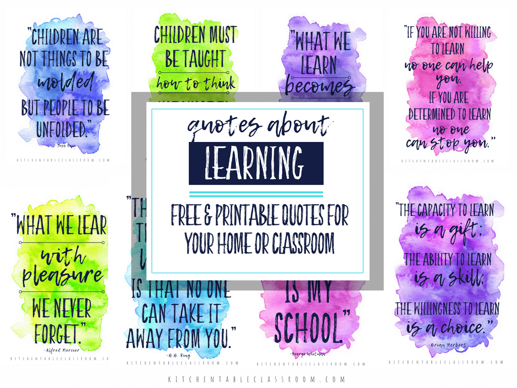 Quotes About Learning For Your Home Classroom The Kitchen Table Classroom