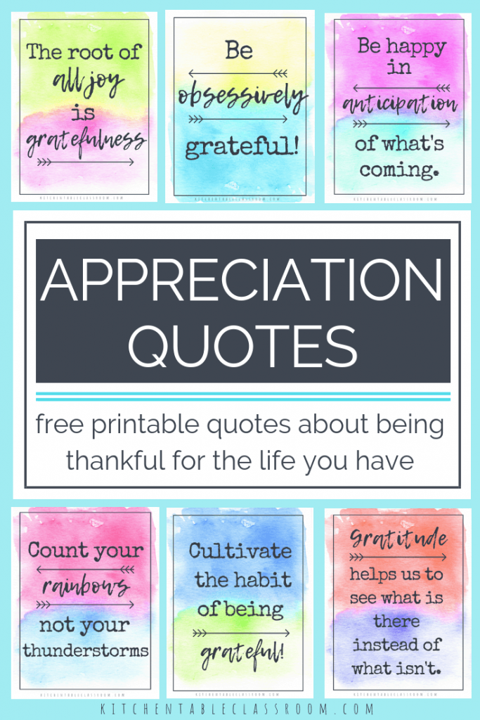 These free, printable, watercolor appreciation quotes are here as a reminder that life is pretty awesome and there is always something to be grateful for!