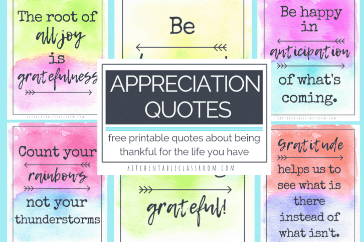 These free, printable, watercolor appreciation quotes are here as a reminder that life is pretty awesome and there is alwasy something to be grateful for!