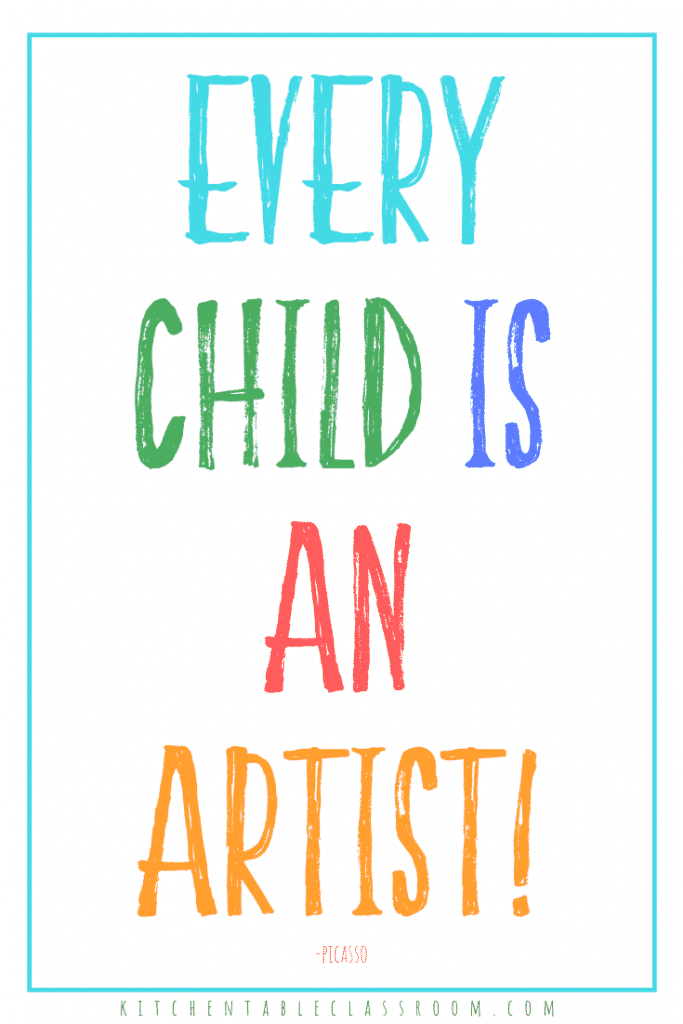 Every child is an artist! -Pablo Picasso