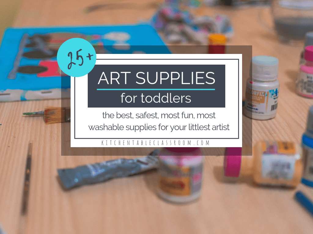 Toddler Art Supplies The Kitchen Table Classroom