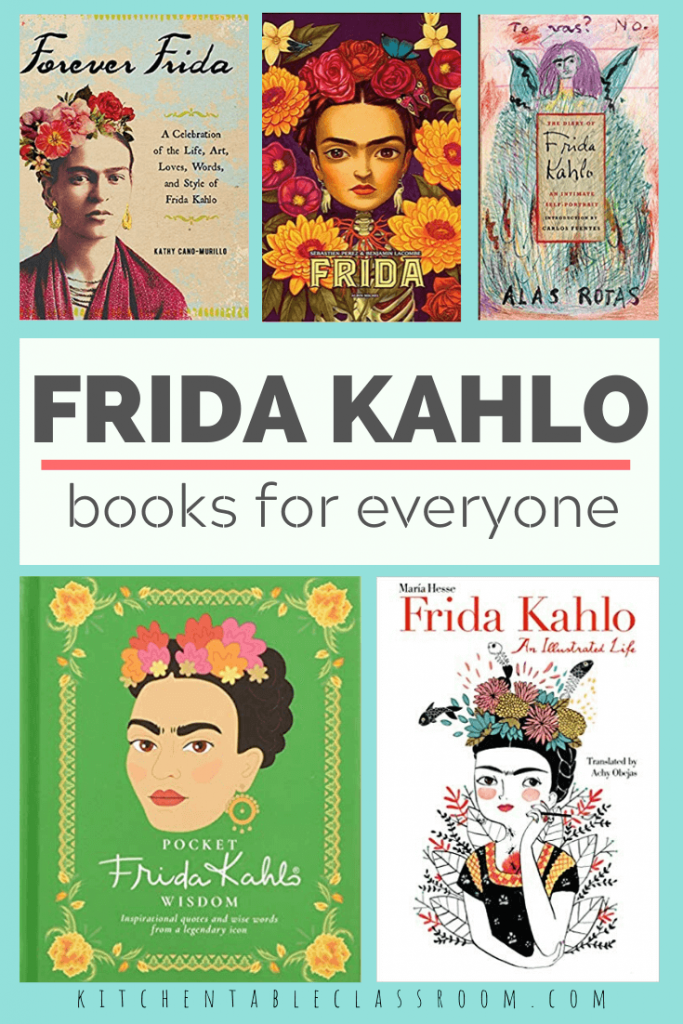 Frida Kahlo books for adults and older kids