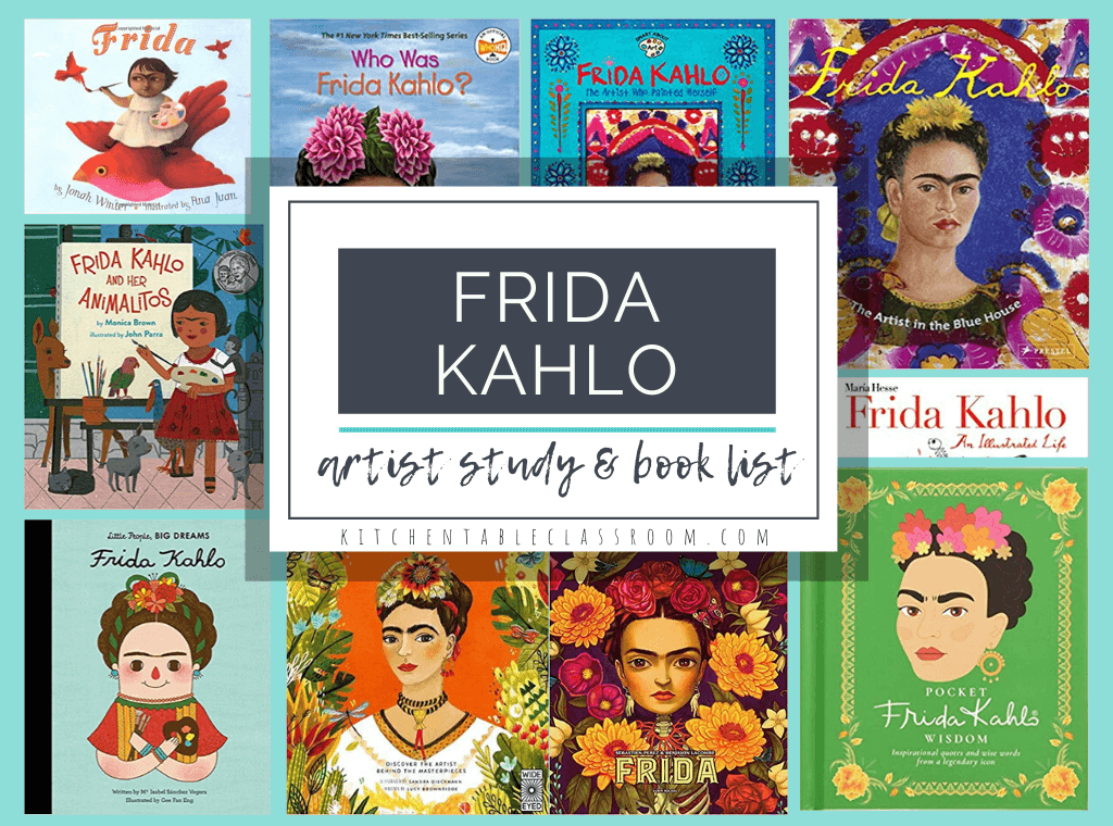 Frida Kahlo book list for kids and Frida Kahlo artist study for kids