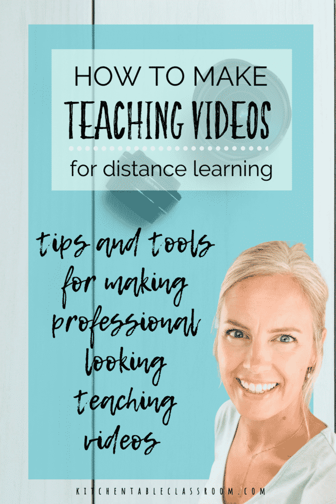 How to make teaching videos for distance learning- tips and tools for making professional looking teaching videos